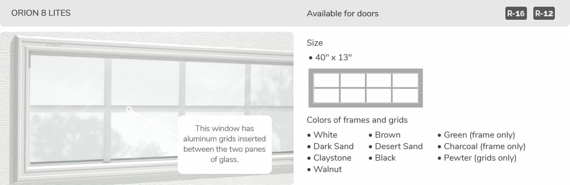 "Orion 8 Lites, 40"" x 13"", available for doors R-16, R-12"